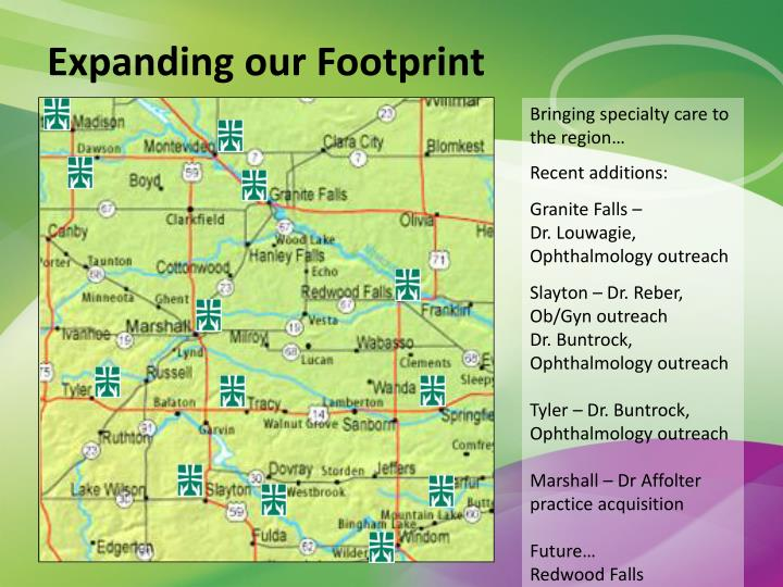Expanding our Footprint