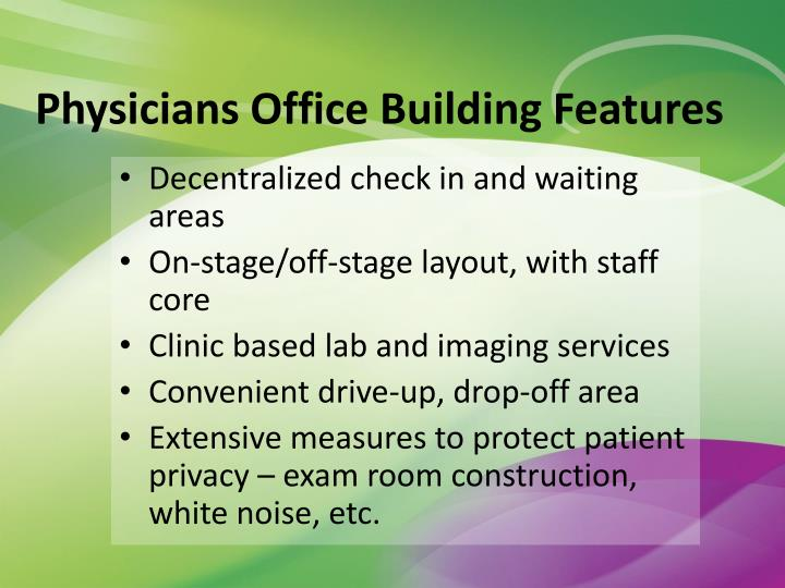 Physicians Office Building Features