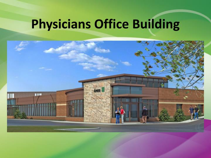 Physicians office building