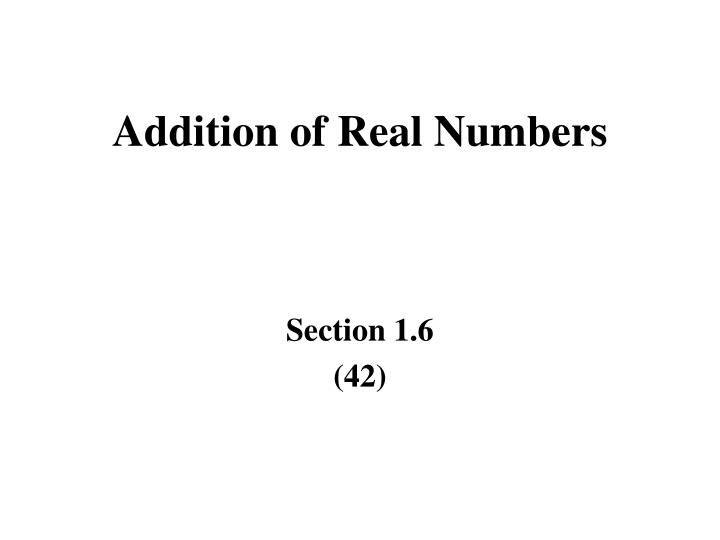 addition of real numbers n.