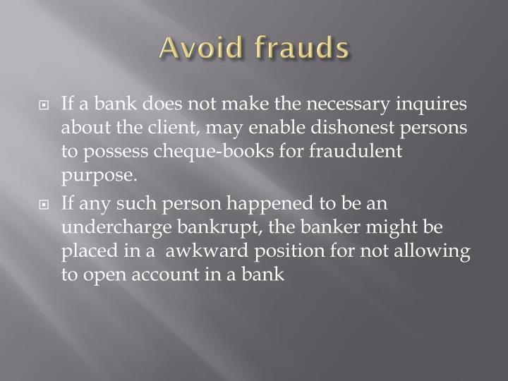 Avoid frauds