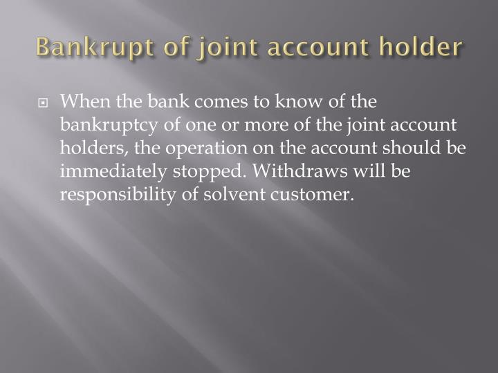 Bankrupt of joint account holder