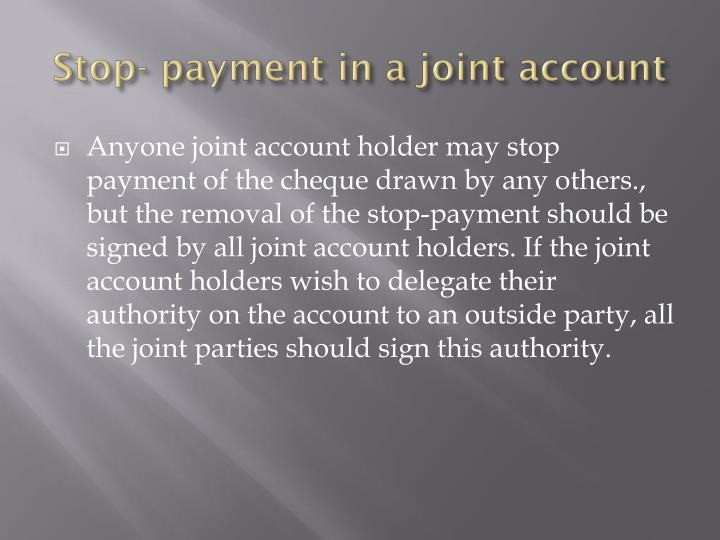 Stop- payment in a joint account