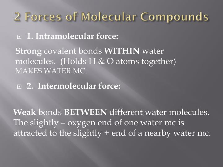 2 Forces of Molecular Compounds