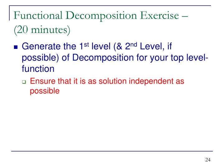 Functional Decomposition Exercise –