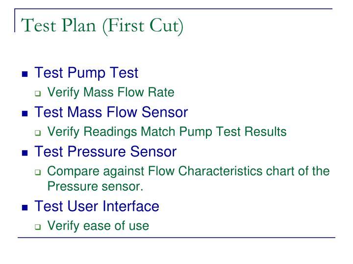 Test Plan (First Cut)