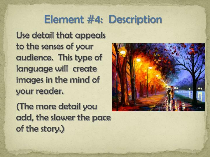 Element #4:  Description