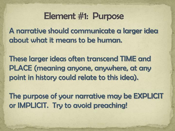 Element #1:  Purpose