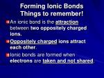 forming ionic bonds things to remember