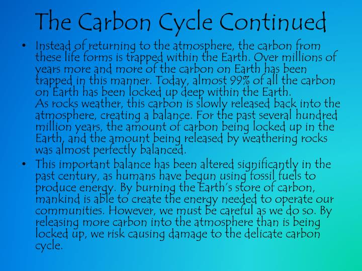 The Carbon Cycle Continued