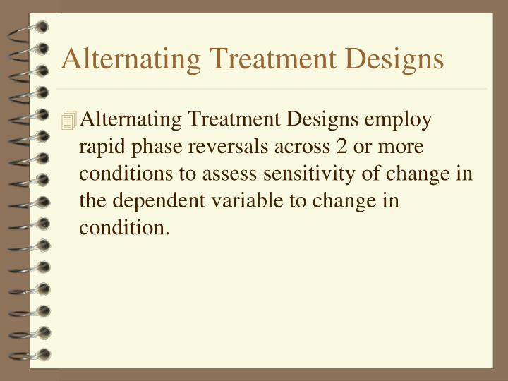 Alternating Treatment Designs