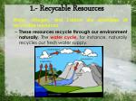 1 recycable resources