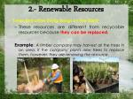 2 renewable resources