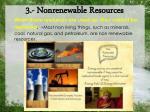 3 nonrenewable resources