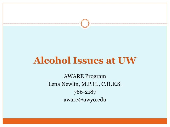 Alcohol issues at uw