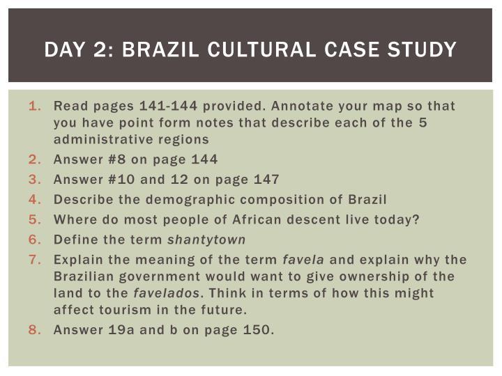 Day 2: brazil cultural case study