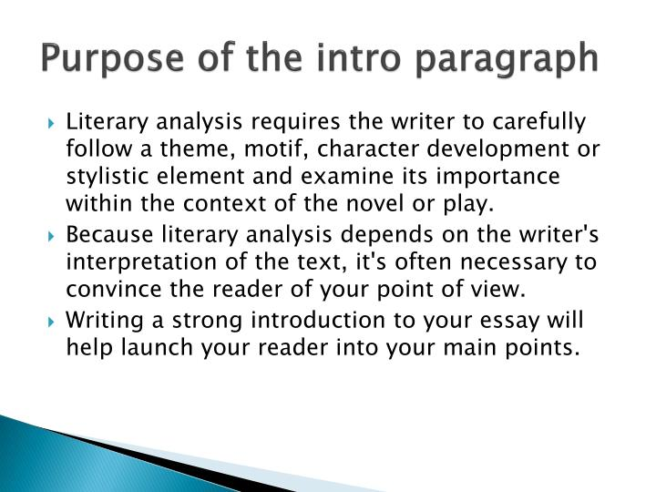 Purpose of the intro paragraph