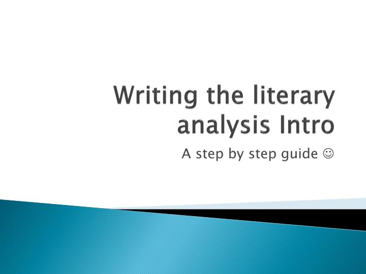 Writing the literary analysis intro