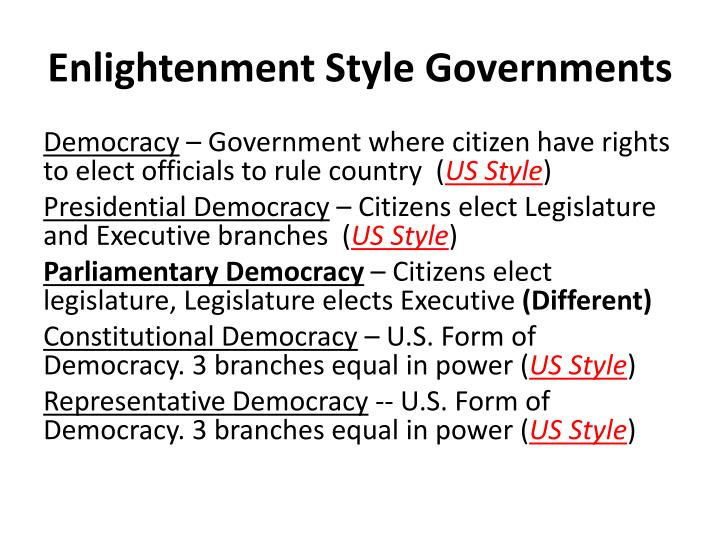 Enlightenment style governments