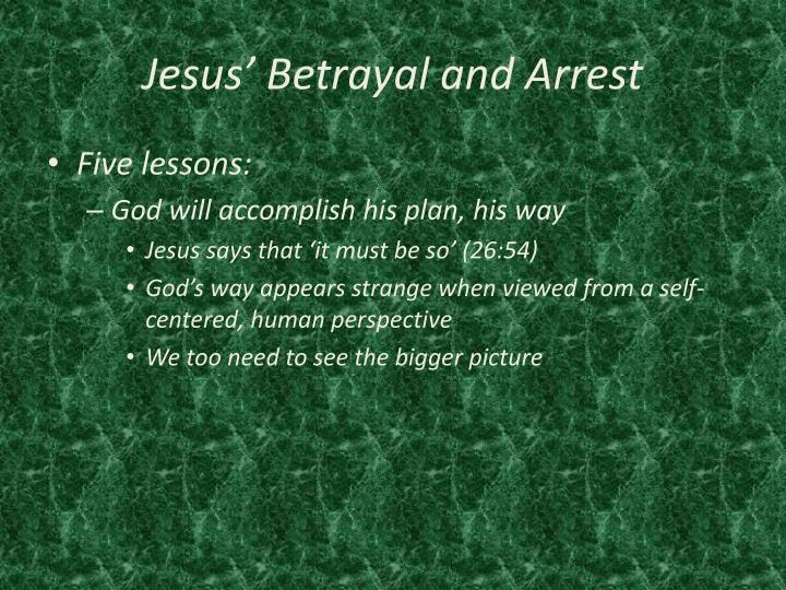 Jesus' Betrayal and Arrest