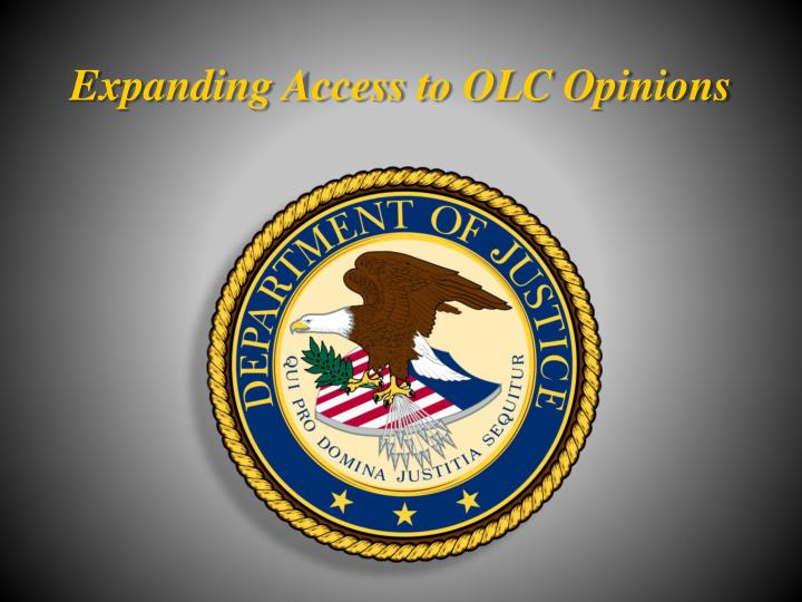 Expanding access to olc opinions