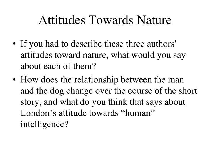 Attitudes Towards Nature