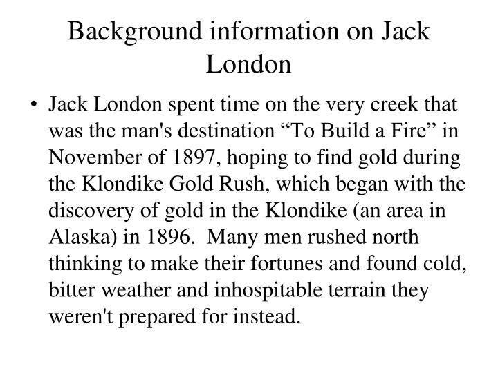 Background information on Jack London
