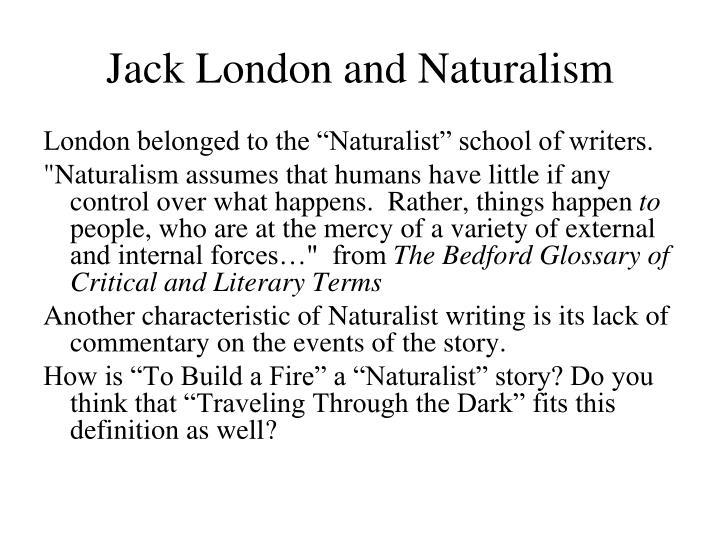 Jack London and Naturalism