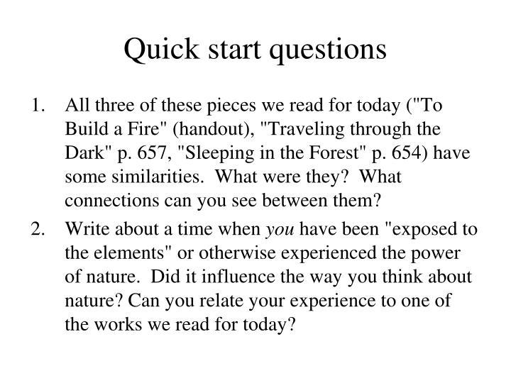 Quick start questions