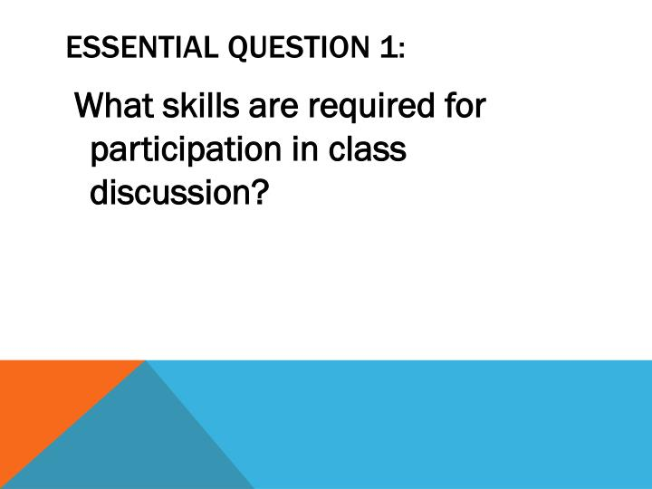 Essential question 1