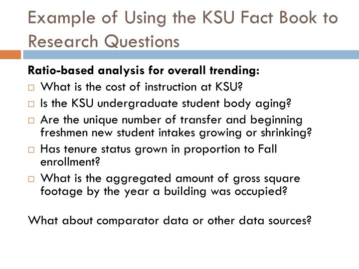 Example of Using the KSU Fact Book to Research Questions