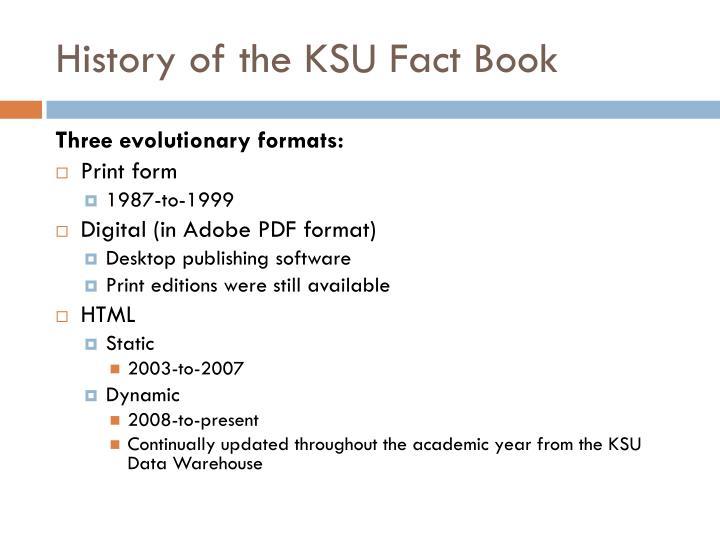 History of the KSU Fact Book