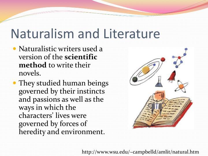 Naturalism and Literature