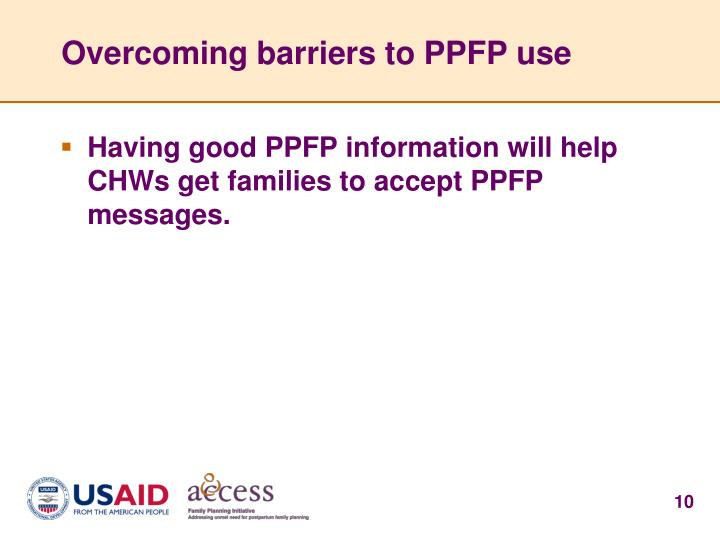 Overcoming barriers to PPFP use