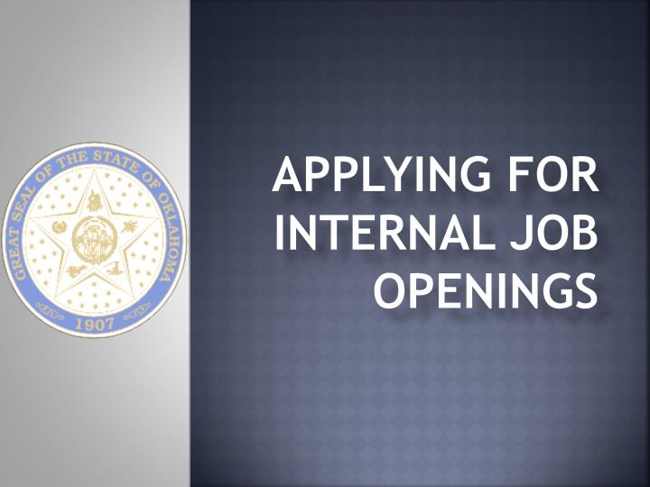 Applying for internal job openings