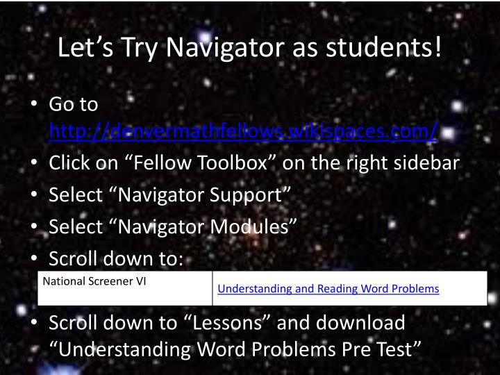 Let's Try Navigator as students!