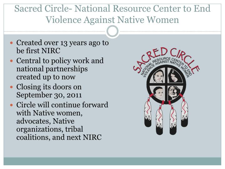 Sacred circle national resource center to end violence against native women