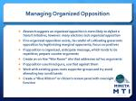 managing organized opposition