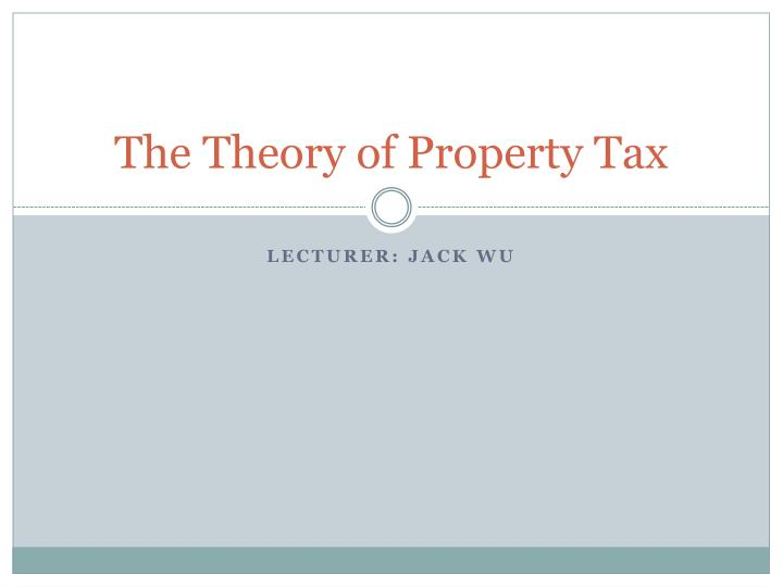 the theory of property tax n.