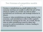 two versions of competitive models