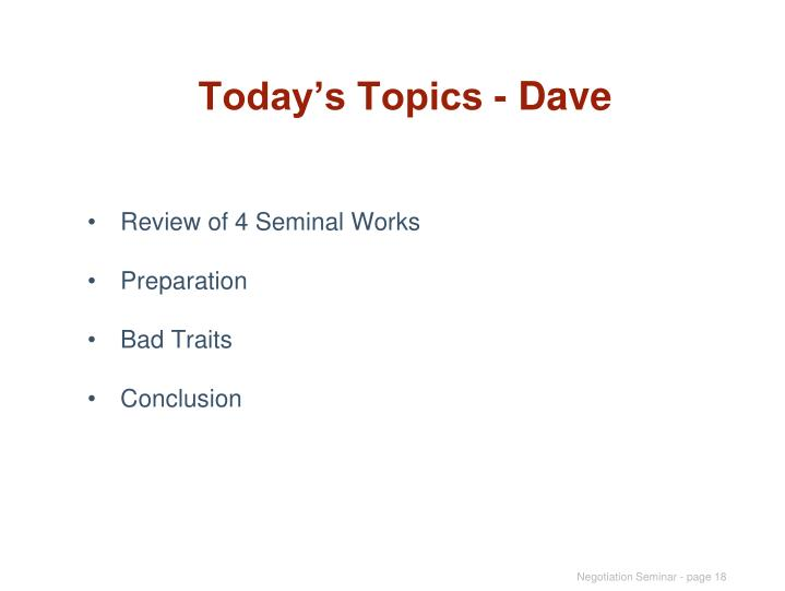 Today's Topics - Dave