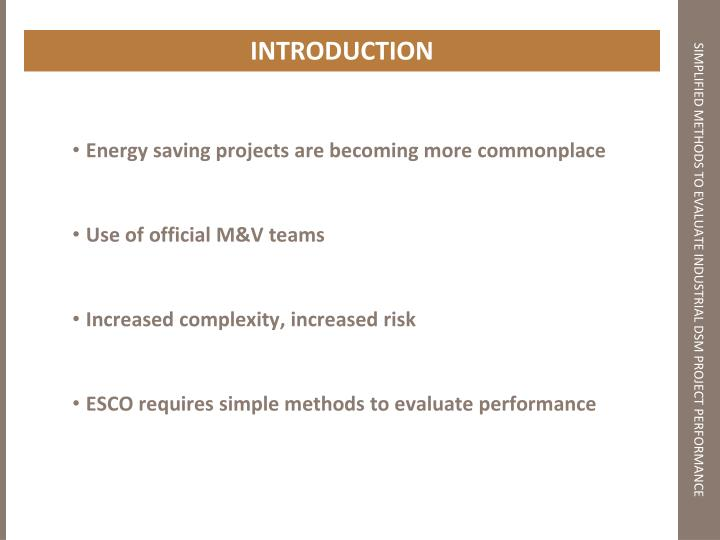 Simplified methods to evaluate industrial dsm project performance1