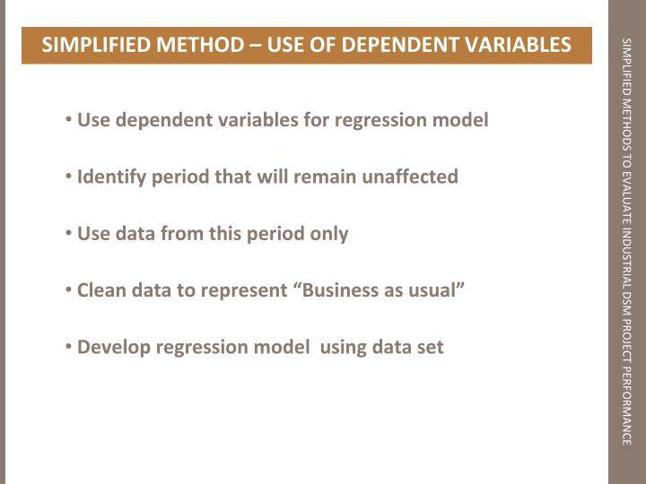 SIMPLIFIED METHOD – USE OF DEPENDENT VARIABLES