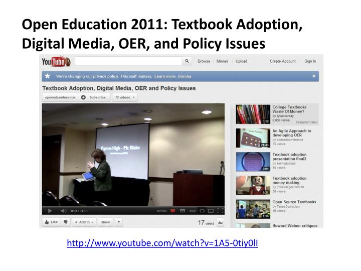 Open Education 2011: Textbook Adoption, Digital Media, OER, and Policy Issues