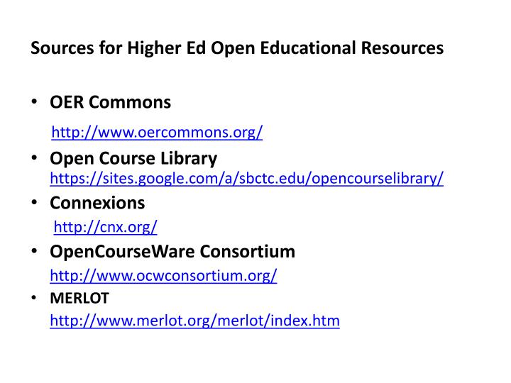 Sources for Higher Ed Open Educational Resources
