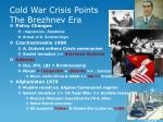 cold war crisis points the brezhnev era