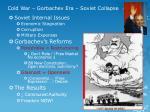 cold war gorbachev era soviet collapse