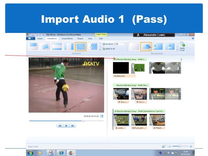 Import Audio 1  (Pass)