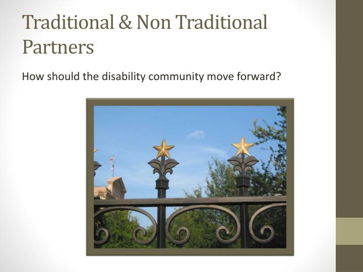 Traditional & Non Traditional Partners