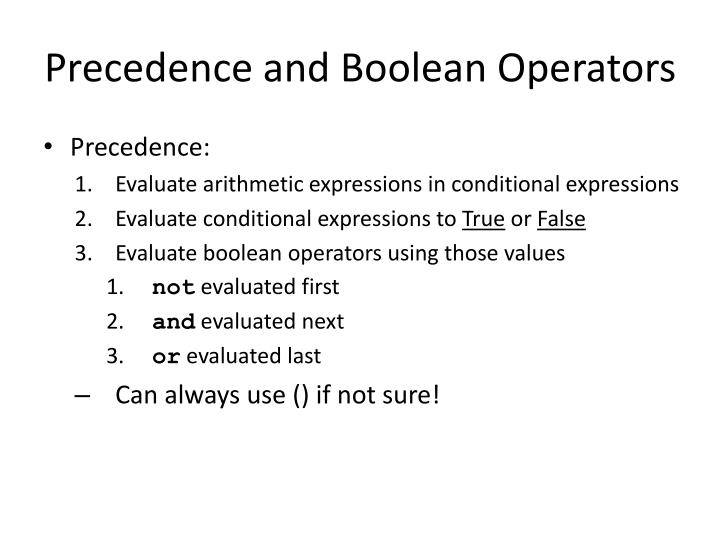 Precedence and Boolean Operators